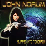 John Norum, Slipped Into Tomorrow [Import] (CD)