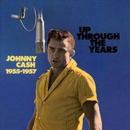 Johnny Cash, Up Through The Years: 1955-1957 [Import] (CD)