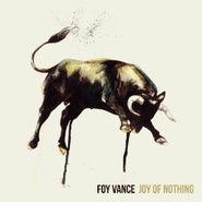 Foy Vance, Joy Of Nothing (CD)