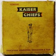 Kaiser Chiefs, Education, Education, Education & War (CD)