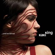 Kaki King, ...Until We Felt Red (CD)