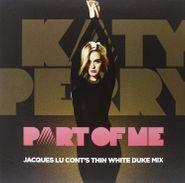 """Katy Perry, Part Of Me (Thin White Duke Mix) (12"""")"""