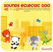 Various Artists, KCRW: Sounds Eclectic Too (CD)