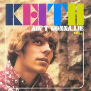Keith, Ain't Gonna Lie [Import] (CD)