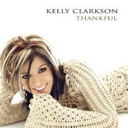 Kelly Clarkson, Thankful (CD)