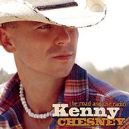 Kenny Chesney, The Road And The Radio (CD)