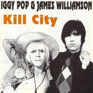 Iggy Pop, Kill City (CD)
