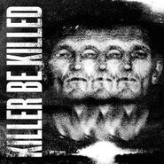 Killer Be Killed, Killer Be Killed (CD)