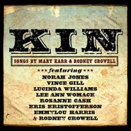 Various Artists, Kin: Songs by Mary Karr & Rodney Crowell (CD)