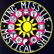 King Missile, Mystical Shit & Fluting On The Hump (CD)