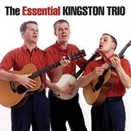 The Kingston Trio, The Essential Kingston Trio (CD)