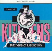 Kitchens of Distinction, Love Is Hell (CD)