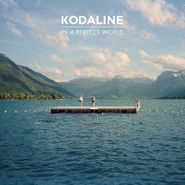 Kodaline, In A Perfect World (CD)