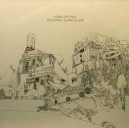 Konx-om-Pax, Regional Surrealism [Import] (LP)