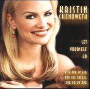 Kristin Chenoweth, Let Yourself Go (CD)