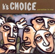 K's Choice, Paradise In Me (CD)