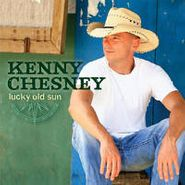 Kenny Chesney, Lucky Old Sun (CD)
