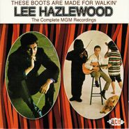 Lee Hazlewood, These Boots Are Made for Walkin': The Complete MGM Recordings (CD)