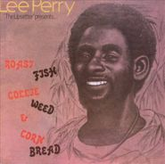"""Lee """"Scratch"""" Perry, Roast Fish Collie Weed & Corn Bread (CD)"""