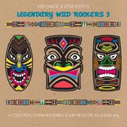 Various Artists, Keb Darge & Little Edith's Legendary Wild Rockers 3 (CD)