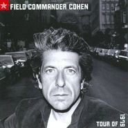 Leonard Cohen, Field Commander Cohen: Tour Of 1979 (CD)