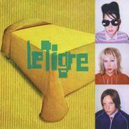 Le Tigre, Le Tigre (CD)
