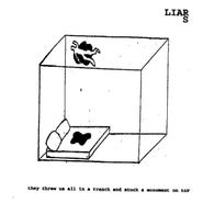 Liars, They Threw Us All In A Trench And Stuck A Monument On Top [180 Gram Vinyl] (LP)