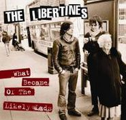 The Libertines, What Became Of The Likely Lads (CD)