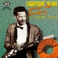 Lightnin' Slim, Nothin' But The Devil [Import] (CD)
