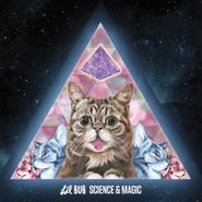 Lil Bub, Science & Magic: A Soundtrack To The Universe (LP)