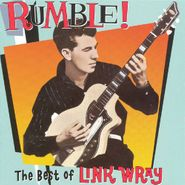 Link Wray, Rumble! The Best Of Link Wray (CD)