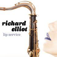 Richard Elliot, Lip Service (CD)