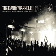 The Dandy Warhols, Thirteen Tales From Urban Bohemia: Live At The Wonder (CD)