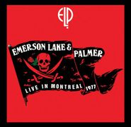 Emerson, Lake & Palmer, Live In Montreal 1977 (CD)