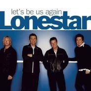 Lonestar, Let's Be Us Again (CD)