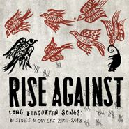 Rise Against, Long Forgotten Songs: B-Sides & Covers 2000-2013 (CD)