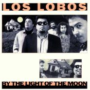 Los Lobos, By The Light Of The Moon (CD)