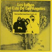 Los Lobos, Del Este De Los Angeles (Just Another Band from East L.A.) (CD)