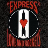 Love And Rockets, Express [Expanded Edition] (CD)