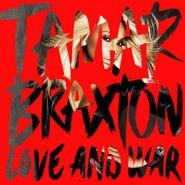 Tamar Braxton, Love & War (CD)