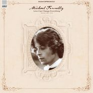 Michael Fennelly, Love Can Change Everything: Demos 1967-1972 (CD)