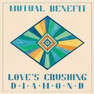 mutual benefit love's crushing diamond cd lp amoeba