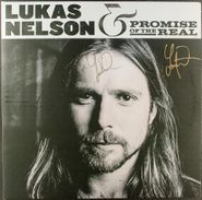 Lukas Nelson, Lukas Nelson & Promise Of The Real [Autographed] (LP)
