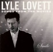 Lyle Lovett, Smile: Songs From The Movies (CD)