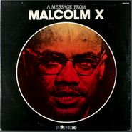 Malcolm X, A Message From Malcolm X (LP)