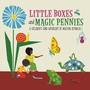 Malvina Reynolds, Little Boxes & Magic Pennies: An Anthology Of Children's Songs [Record Store Day] (LP)