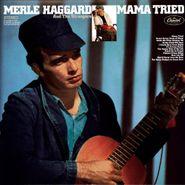 Merle Haggard And The Strangers, Mama Tried [180 Gram Vinyl] (LP)