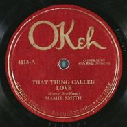 Mamie Smith, That Thing Called Love / You Can't Keep A Good Man Down (78)