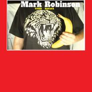 Mark Robinson, Tiger Banana (CD)