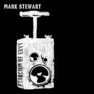Mark Stewart, Exorcism Of Envy [Import] (CD)